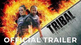 TRIBAL: GET OUT ALIVE | Official Release Trailer - előzetes eredeti nyelven