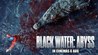 Black Water: Abyss - Official Trailer - előzetes eredeti nyelven