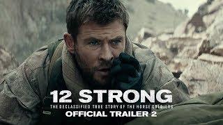 12 STRONG - Official Trailer 2 - előzetes eredeti nyelven