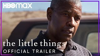 The Little Things | Official Trailer | HBO Max - előzetes eredeti nyelven