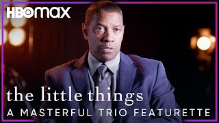 Denzel Washington, Rami Malek & Jared Leto Give An Exclusive Look Into The Little Things | HBO Max - előzetes eredeti nyelven