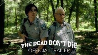 The Dead Don't Die előzetes kép