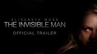 The Invisible Man - Official Trailer [HD] - előzetes eredeti nyelven