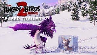 THE ANGRY BIRDS MOVIE 2 - Official Teaser Trailer - előzetes eredeti nyelven