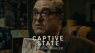CAPTIVE STATE - Official Trailer [HD] - In Select Theaters March 2019 - előzetes eredeti nyelven