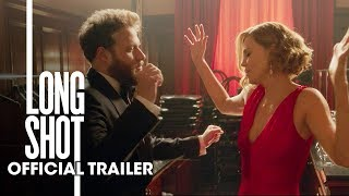 Long Shot (2019 Movie) New Trailer – Seth Rogen, Charlize Theron - előzetes eredeti nyelven