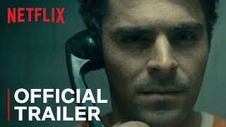 Extremely Wicked, Shockingly Evil and Vile | Official Trailer [HD] | Netflix - előzetes eredeti nyelven
