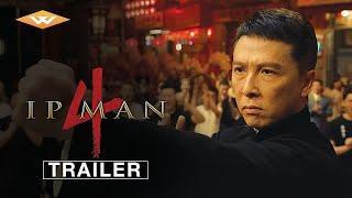 IP MAN 4 (2019) International Trailer | Donnie Yen, Scott Adkins Martial Arts Movie - előzetes eredeti nyelven