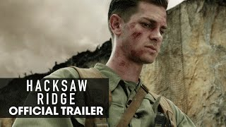 "Hacksaw Ridge (2016) Official Trailer – ""Believe"" - Andrew Garfield - előzetes eredeti nyelven"