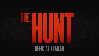The Hunt - Official Trailer [HD] - előzetes eredeti nyelven