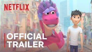 Wish Dragon   Official Trailer   Netflix - előzetes eredeti nyelven