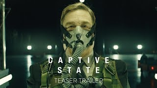 CAPTIVE STATE - OFFICIAL TEASER TRAILER [HD] - In Theaters March 2019 - előzetes eredeti nyelven