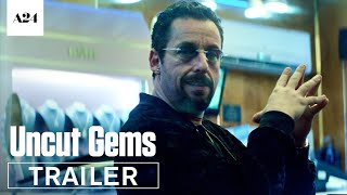 Uncut Gems | Official Trailer HD | A24 - előzetes eredeti nyelven