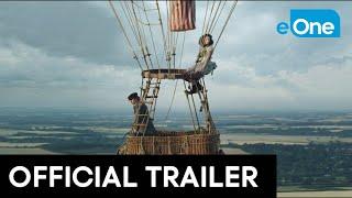 THE AERONAUTS - Official Trailer [HD] - előzetes eredeti nyelven