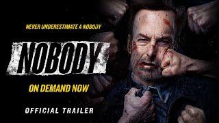 Nobody - Official Trailer (HD) - előzetes eredeti nyelven